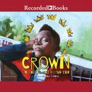 Crown: An Ode to the Fresh Cut Audiobook