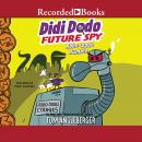 Didi Dodo, Future Spy: Robo-Dodo Rumble Audiobook