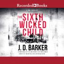 The Sixth Wicked Child Audiobook