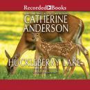 Huckleberry Lake Audiobook
