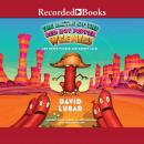 The Battle of the Red Hot Pepper Weenies: And Other Warped and Creepy Tales Audiobook
