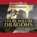 There Will Be Dragons Audiobook
