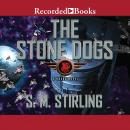 Stone Dogs Audiobook