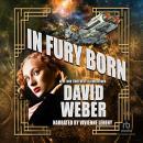 In Fury Born Audiobook