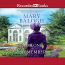 Someone to Remember, Mary Balogh