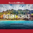 Distant Echoes Audiobook