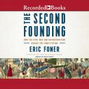The Second Founding: How the Civil War and Reconstruction Remade the Constitution Audiobook