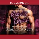 Rebel's Karma Audiobook