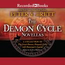 Demon Cycle Novellas: Brayan's Gold, Great Bazaar, and Messenger's Legacy, Peter V. Brett