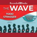 The Wave: Based on a True Story by Ron Johns-the classroom experiment that went too far Audiobook