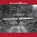 Giants of the Monsoon Forest: Living and Working with Elephants Audiobook
