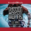 Passion Marks Audiobook