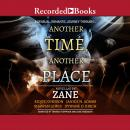 Another Time, Another Place: Five Novellas Audiobook