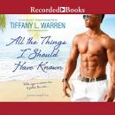 All the Things I Should Have Known Audiobook