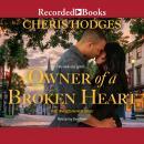 Owner of a Broken Heart Audiobook