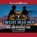 Twelve Dead Men Audiobook