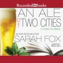 An Ale of Two Cities Audiobook