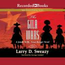 The Gila Wars Audiobook