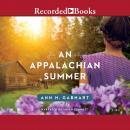 An Appalachian Summer Audiobook