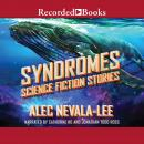 Syndromes: Science Fiction Stories Audiobook