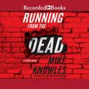 Running from the Dead Audiobook