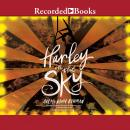 Harley in the Sky Audiobook