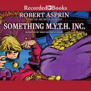 Something M.Y.T.H. Inc. Audiobook