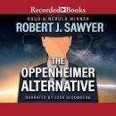 The Oppenheimer Alternative Audiobook