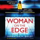 Woman on the Edge, Samantha M. Bailey