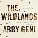 The Wildlands: A Novel Audiobook