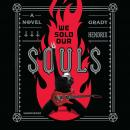 We Sold Our Souls Audiobook