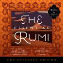 Essential Rumi, New Expanded Edition, Jalal Ad-Din Muhammad Rumi
