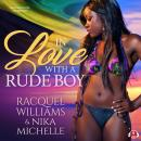 In Love with a Rude Boy Audiobook