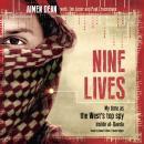 Nine Lives: My Time as the West's Top Spy inside al-Qaeda Audiobook