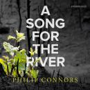 A Song for the River Audiobook