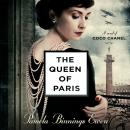 The Queen of Paris: A Novel of Coco Chanel Audiobook