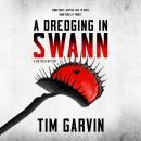 A Dredging in Swann: A Seb Creek Mystery Audiobook