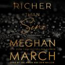 Richer Than Sin, Meghan March