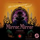 Mirror, Mirror: A Twisted Tale Audiobook