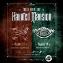Tales from the Haunted Mansion: Volumes III & IV: Grim Grinning Ghosts and Memento Mori Audiobook
