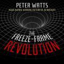 The Freeze-Frame Revolution Audiobook