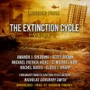 Missions from the Extinction Cycle, Vol. 2 Audiobook