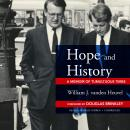 Hope and History: A Memoir of Tumultuous Times Audiobook