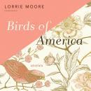 Birds of America: Stories Audiobook