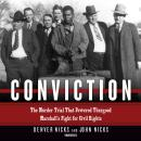 Conviction: The Murder Trial That Powered Thurgood Marshall's Fight for Civil Rights Audiobook