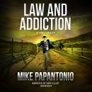 Law and Addiction Audiobook