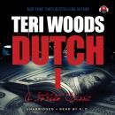 Dutch: The First of a Trilogy Audiobook