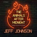 The Animals after Midnight: A Darby Holland Crime Novel Audiobook