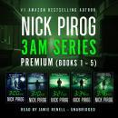 3 a.m. Premium: Books 1-5 Audiobook