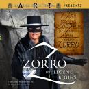 Zorro: The Legend Begins Audiobook
